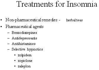 Current approaches to the treatment of insomnia include both pharmaceutical and non-pharmaceutical remedies, such as herbal preparations.
