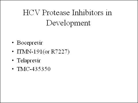 Schering-Plough's boceprevir is one of several HCV protease inhibitors currently in clinical development.