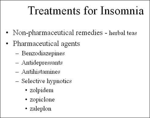 insomnia treatment drug development technology current approaches to the treatment of insomnia non pharmaceutical remedies such as herbal preparations are widely used